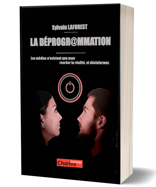Deprogramming Book and Ebook of CharLou Editions, written by Sylvain Laforest